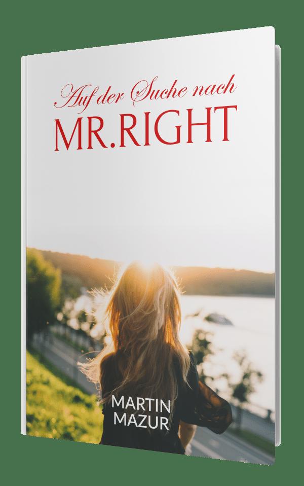 Auf der Suche nach Mr. Right - Martin Mazur